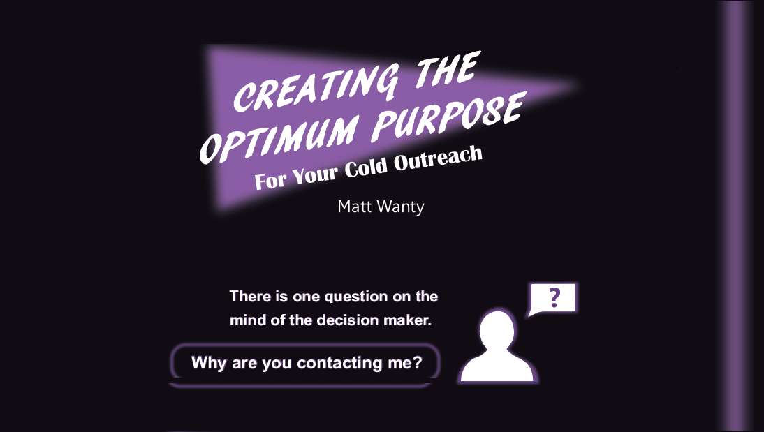 Cover for Creating the Optimum Purpose for your Cold Outreach