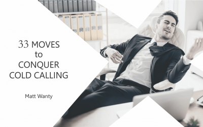 33 Moves to Conquer Cold Calling