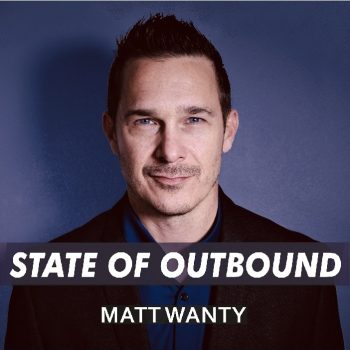 State of Outbound Podcast with Matt Wanty Cover Art